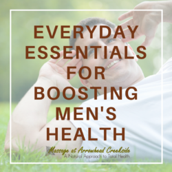 Everyday Essentials for Boosting Men's Health